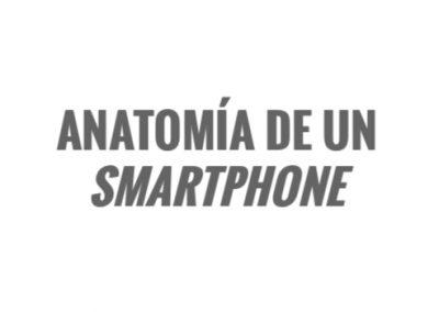 Anatomía de un smartphone